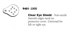9401-1000 EYE SHIELD CLEAR NON STERILE  BAG/1000